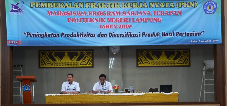 Pembekalan Praktik Kerja Nyata Tahun 2019 Kabupaten Pesawaran